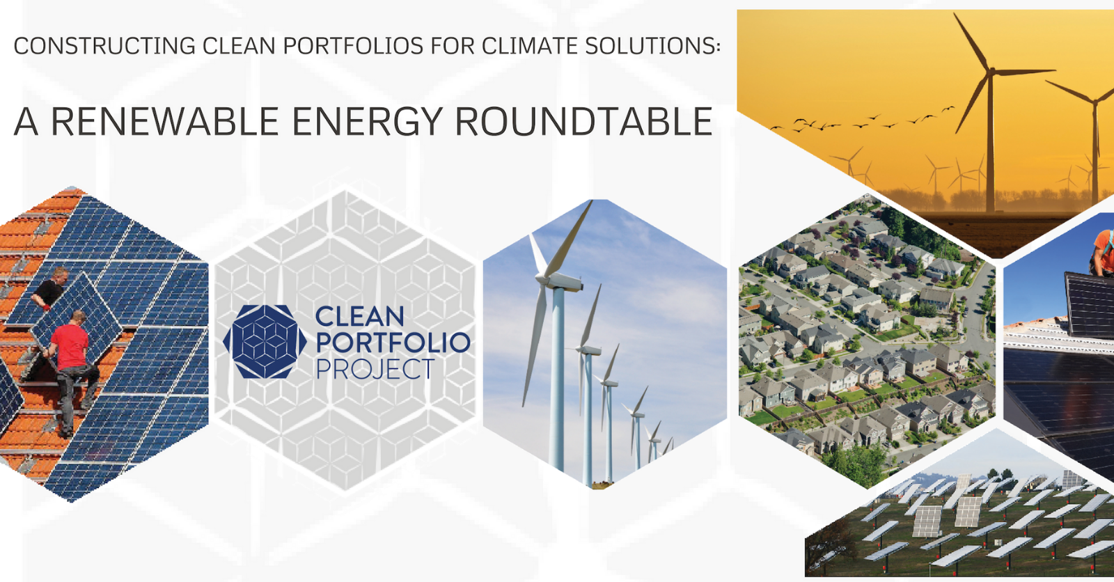 Constructing Clean Portfolios for Climate Solutions: A Renewable Energy Roundtable & Webinar