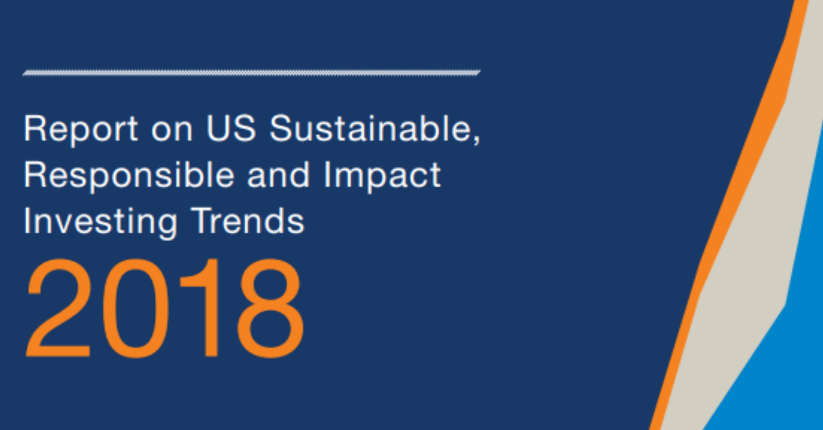 New Trends Report Released: Sustainable, Responsible and Impact Investing Hits $12T