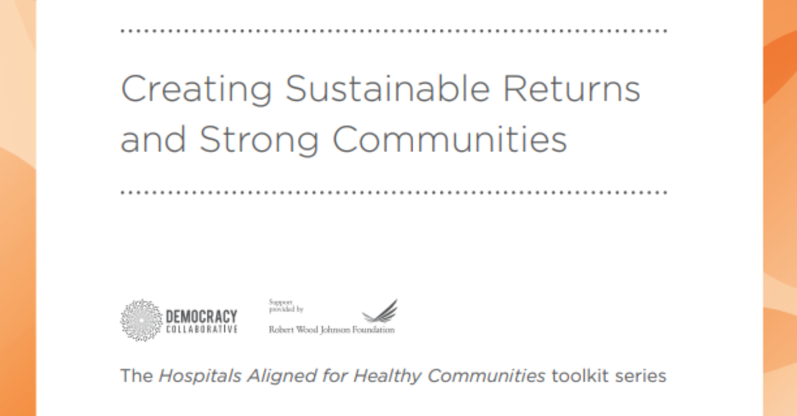 Place-Based Investing: Hospitals Aligned for Healthy Communities