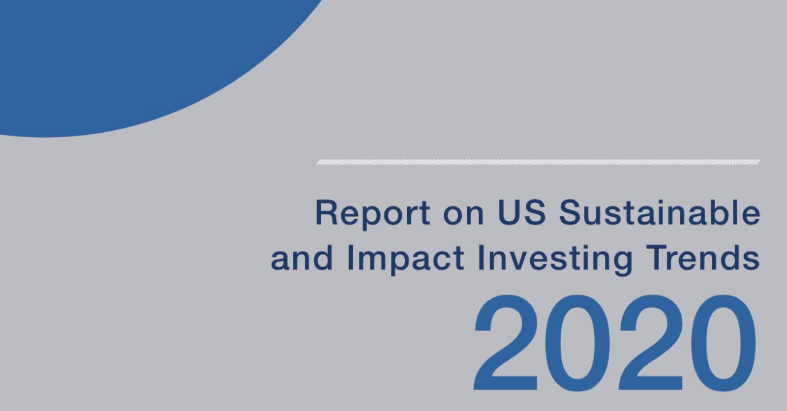 New Trends Report Released: Sustainable Investing Assets Reach $17.1 Trillion